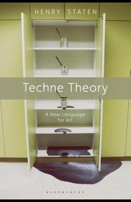 Techne Theory: A New Language for Art