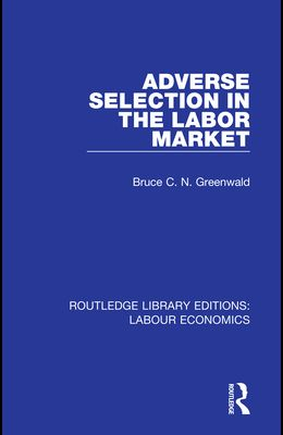 Adverse Selection in the Labor Market