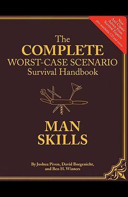 The Worst-Case Scenario Survival Handbook: Man Skills [With CDROM]