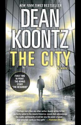The City (with Bonus Short Story the Neighbor)
