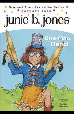 Junie B. Jones #22: One-Man Band
