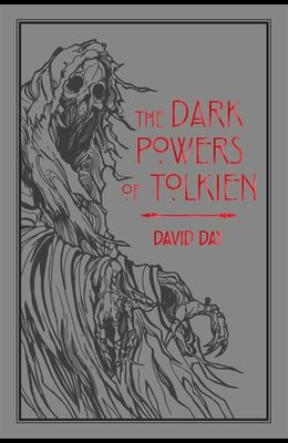 The Dark Powers of Tolkien, Volume 5