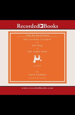Curious Incident of the Dog (Recorded Books Unabridged Today's Book Club)