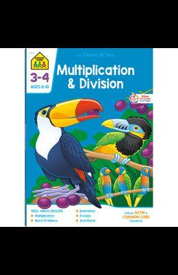 School Zone Multiplication & Division Grades 3-4 Workbook
