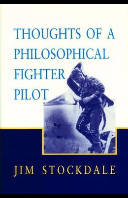 Thoughts of a Philosophical Fighter Pilot, Volume 431