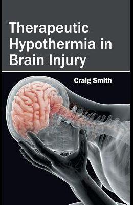 Therapeutic Hypothermia in Brain Injury