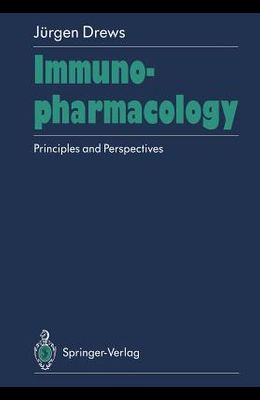 Immunopharmacology: Principles and Perspectives