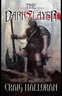 The Darkslayer: Bish and Bone (Series 2, Book 1)