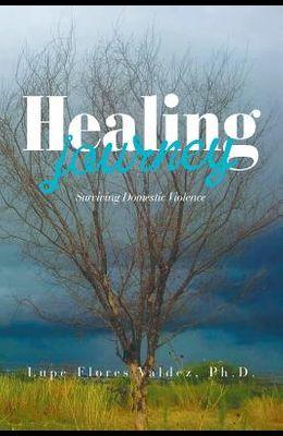 Healing Journey: Surviving Domestic Violence
