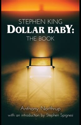 Stephen King - Dollar Baby (hardback): The Book