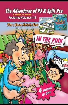 The Adventures of PJ and Split Pea In the Pink in English & Spanish