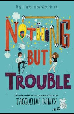 Nothing But Trouble
