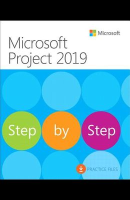 Microsoft Project 2019 Step by Step