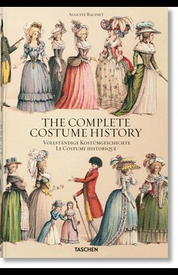 Auguste Racinet. the Complete Costume History
