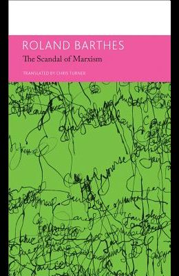 The 'scandal' of Marxism and Other Writings on Politics: Essays and Interviews, Volume 2