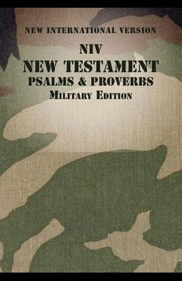 NIV, New Testament with Psalms and Proverbs, Military Edition, Paperback
