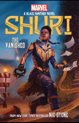 Shuri: The Vanished by Nic Stone