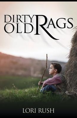 Dirty Old Rags