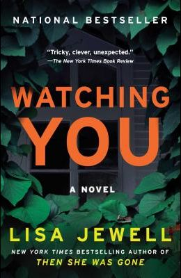 Watching You: A Novel