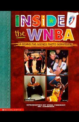 Inside the WNBA: A Behind the Scenes Photo Scrapbook