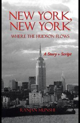 New York, New York: Where the Hudson Flows