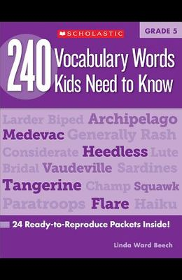 240 Vocabulary Words Kids Need to Know: Grade 5: 24 Ready-To-Reproduce Packets Inside!