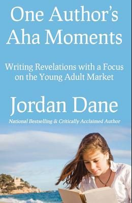 One Author's AHA Moments: Writing Revelations with a Focus on the Young Adult Market