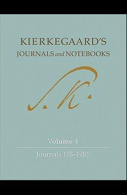 Kierkegaard's Journals and Notebooks, Volume 4: Journals Nb-Nb5