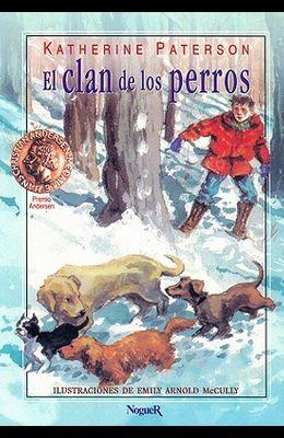 El Clan de los Perros = The Field of the Dogs