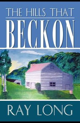 The Hills That Beckon