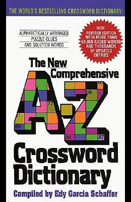 New Comprehensive A-Z Crossword Dictionary