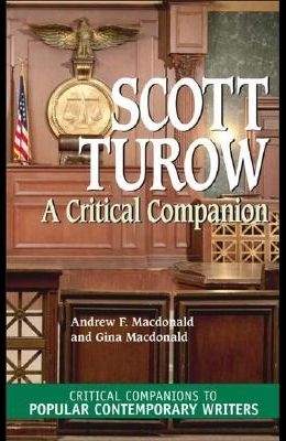 Scott Turow: A Critical Companion