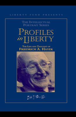Profiles in Liberty: The Life and Thought of Friedrich A. Hayek (DVD)