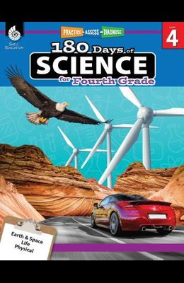180 Days of Science for Fourth Grade (Grade 4): Practice, Assess, Diagnose