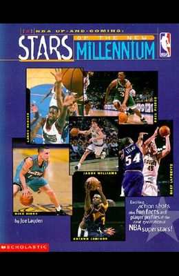 NBA Up & Coming: Stars of the New Millennium