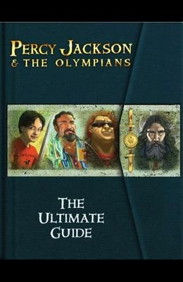 Percy Jackson and the Olympians: The Ultimate Guide (Percy Jackson & the Olympians)