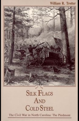 Silk Flags and Cold Steel: The Piedmont