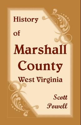 History of Marshall County, West Virginia