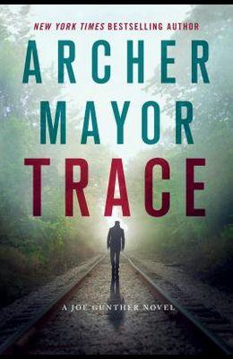 Trace: A Joe Gunther Novel