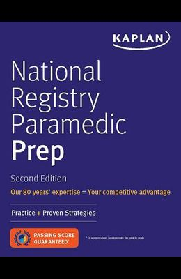 National Registry Paramedic Prep: Practice + Proven Strategies