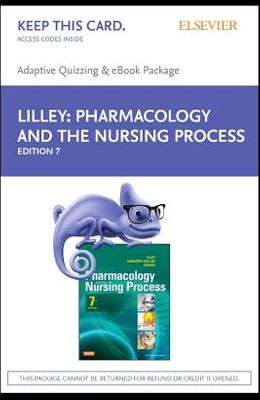 Pharmacology and the Nursing Process - E-Book on Vitalsource and Elsevier Adaptive Quizzing Package