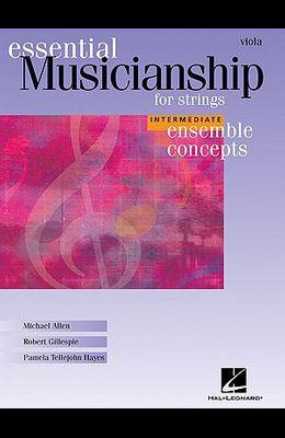 Essential Musicianship for Strings: Viola: Intermediate Ensemble Concepts