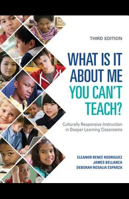 What Is It About Me You Can't Teach?: Culturally Responsive Instruction in Deeper Learning Classrooms