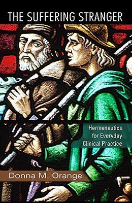 The Suffering Stranger: Hermeneutics for Everyday Clinical Practice
