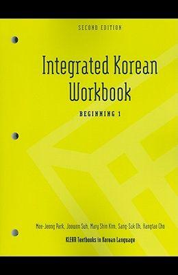 Integrated Korean Workbook: Beginning 1, Second Edition