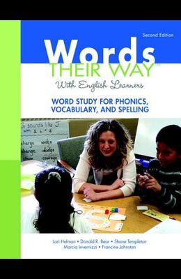 Words Their Way with English Learners: Word Study for Phonics, Vocabulary, and Spelling [With Access Code]