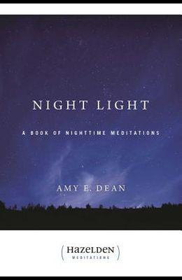 Night Light: A Book of Nighttime Meditations