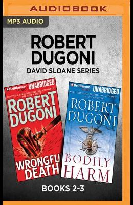 David Sloane Series: Books 2-3: Wrongful Death & Bodily Harm