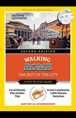 National Geographic Walking Rome: The Best of the City