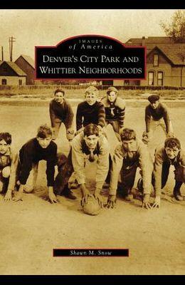 Denver's City Park and Whittier Neighborhoods